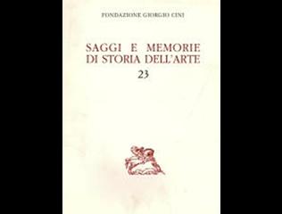 SAGGI E MEMORIE DI STORIA DELL'ARTE. 23